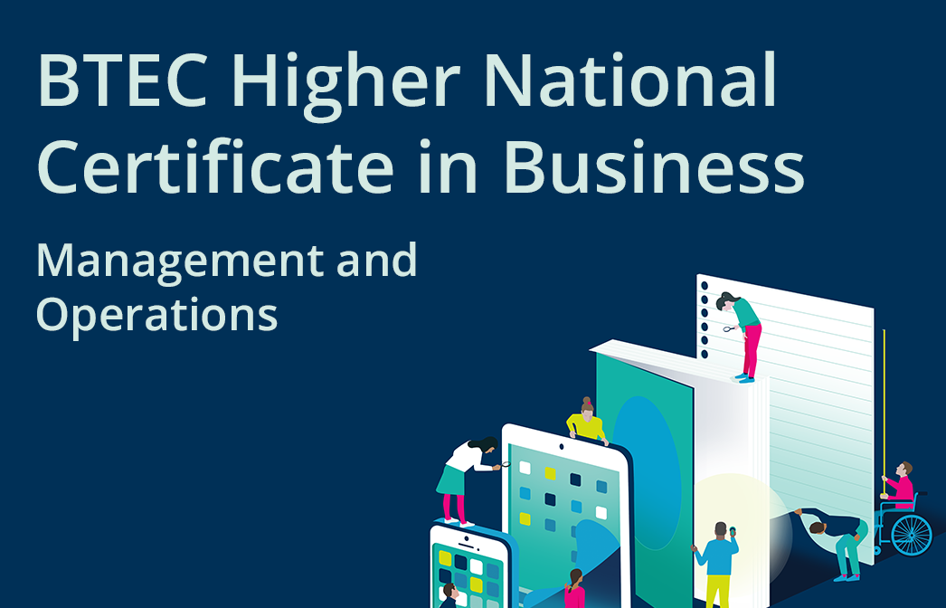 HN Online Unit 4: Management and Operations - BTEC Higher National