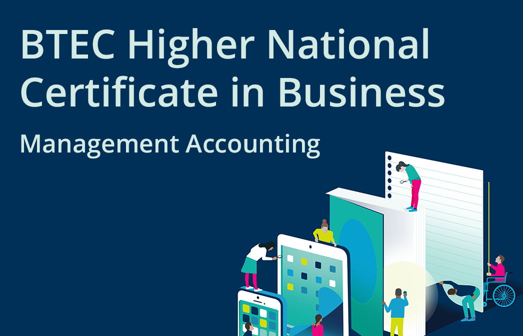 HN Online Unit 5: Management Accounting - BTEC Higher National